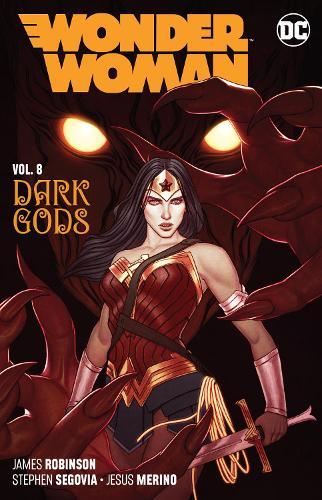 Wonder Woman Volume 8: The Dark Gods (Paperback)
