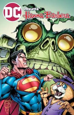 DC Meets Hanna Barbera Volume 3 (Paperback)