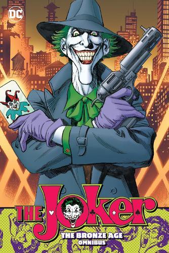 The Joker: The Bronze Age Omnibus (Hardback)