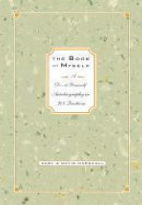 The Book of Myself: A Do-it-yourself Autobiography in 201 Questions (Hardback)