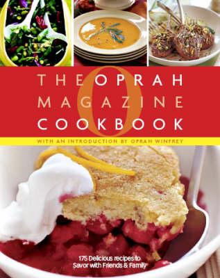 O, The Oprah Magazine Cookbook (Hardback)