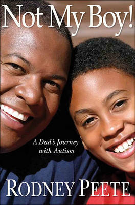 Not My Boy!: A Dad's Journey With Autism (Hardback)