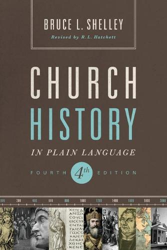 Church History in Plain Language: Fourth Edition (Paperback)