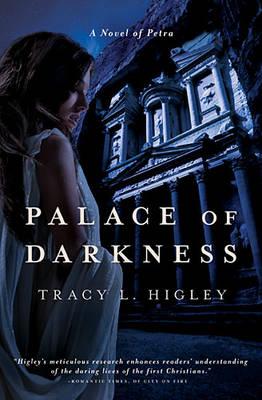 Palace of Darkness: A Novel of Petra (Paperback)