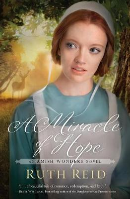 A Miracle of Hope - The Amish Wonders Series 1 (Paperback)