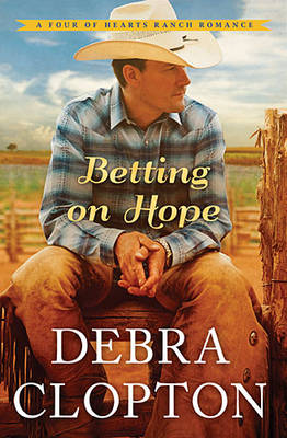 Betting on Hope - A Four of Hearts Ranch Romance 1 (Paperback)