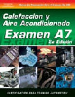 ASE Test Prep Series -- Spanish Version, 2E (A7): Automotive Heating and Air Conditioning (Paperback)