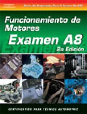 ASE Test Prep Series -- Spanish Version, 2E (A8): Automotive Engine Performance (Paperback)