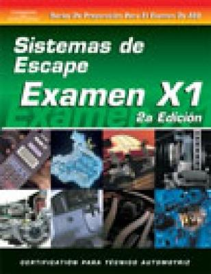ASE Test Prep Series -- Spanish Version, 2E (X1): Exhaust Systems (Paperback)