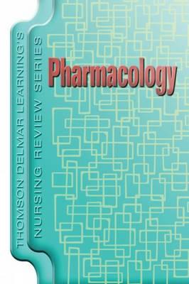 Pharmacology - Delmar's Nursing Review Series (Paperback)
