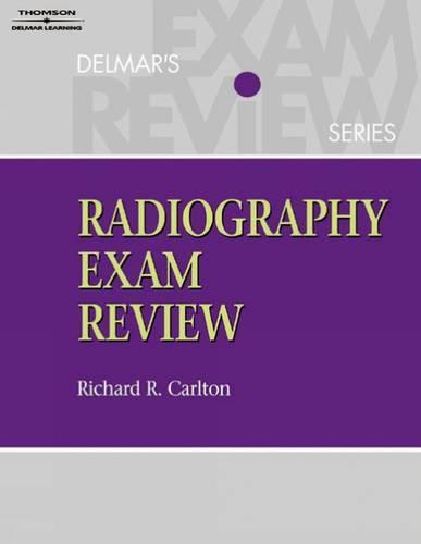 Delmar's Radiography Exam Review