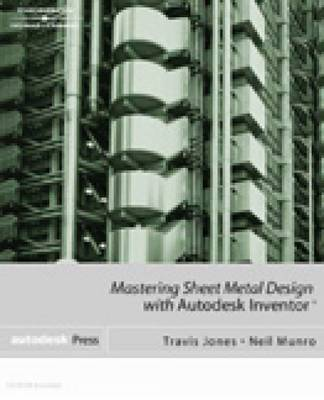 Mastering Sheet Metal Design Using Autodesk Inventor