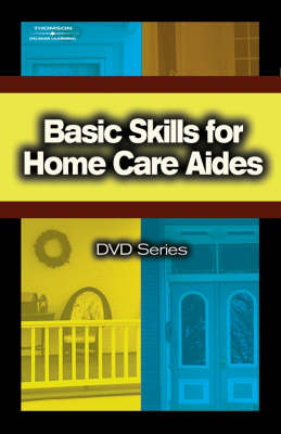 Basic Skills for Home Care Aides: No. 4 (DVD)