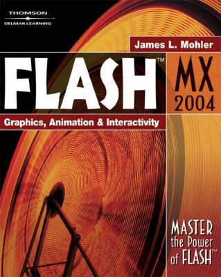 Flash: Graphics, Animation and Interactivity