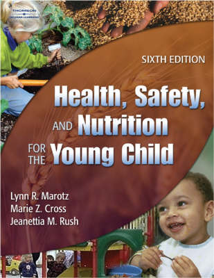 Health, Safety, Nutrition Young Child (Hardback)