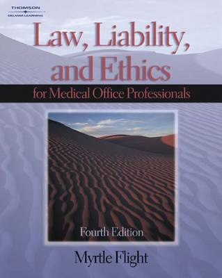 Law, Liability and Ethics for the Medical Office Professional (Paperback)