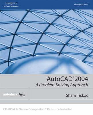 AutoCad 2004: A Problem Solving Approach (Paperback)