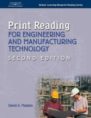 Print Reading for Engineering and Manufacturing Technology (Paperback)