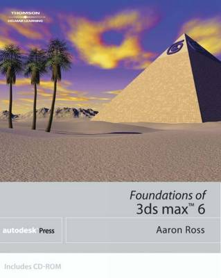 Foundations of 3ds Max 6