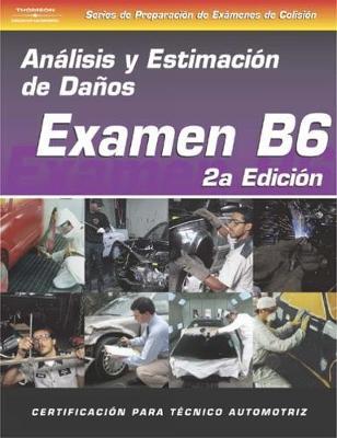ASE Collision Test Prep Series -- Spanish Version, 2E (B6): Damage Analysis and Estimation (Paperback)