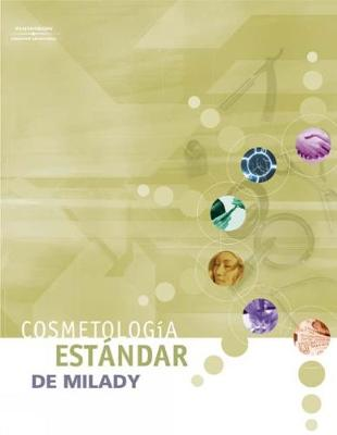Milady's Standard: Cosmetology (Spanish Edition) (Paperback)
