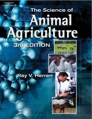 The Science of Animal Agriculture (Hardback)