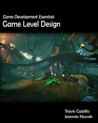 Game Development Essentials: Game Level Design