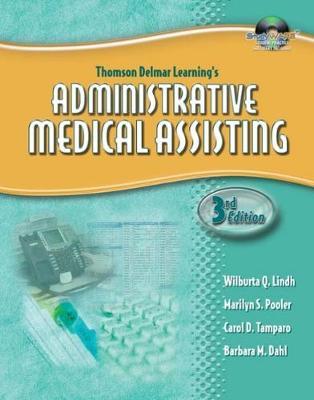 Workbook for Lindh/Pooler/Tamparo/Dahl's Delmar's Administrative Medical Assisting, 3rd
