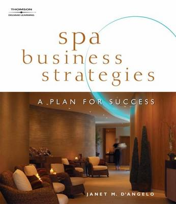Spa Business Strategies: A Plan for Success (Paperback)