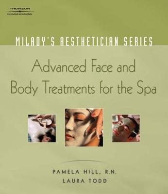 Milady's Aesthetician Series: Advanced Face and Body Treatments for the Spa (Paperback)