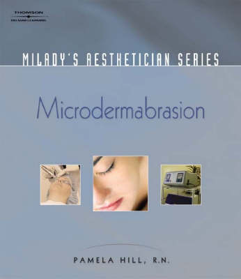 Microdermabrasion - Milady's Aesthetician S. (Paperback)
