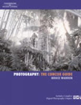 Photography: The Concise Guide (Paperback)