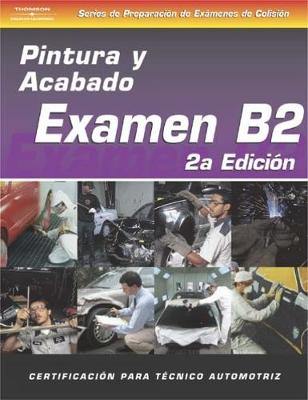 ASE Collision Test Prep Series -- Spanish Version, 2E (B2): Painting and Refinishing (Paperback)
