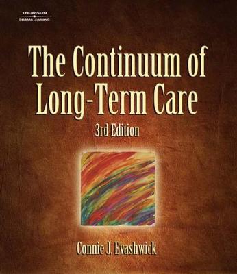 The Continuum of Long-Term Care (Hardback)
