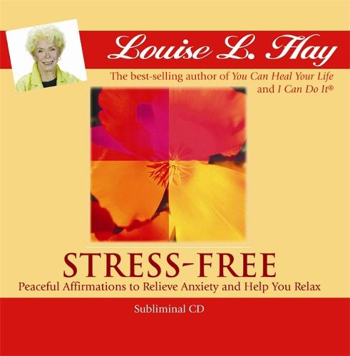 Stress-Free: Peaceful Affirmations to Relieve Anxiety and Help You Relax (CD-Audio)