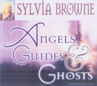 Angels, Guides and Ghosts (CD-Audio)