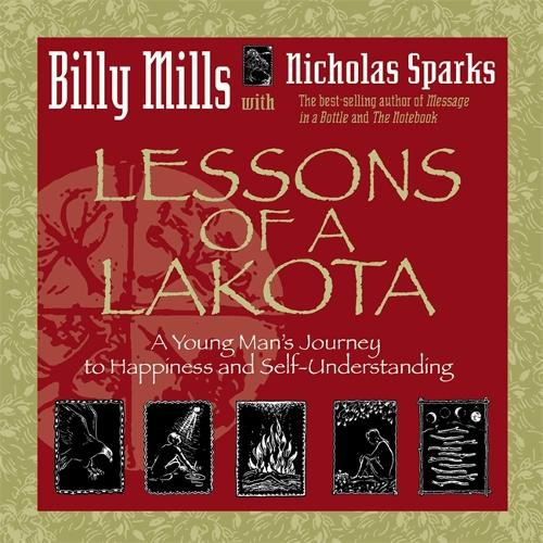 Lessons Of A Lakota: A Young Man's Journey To Happiness And Self-Understanding (Paperback)