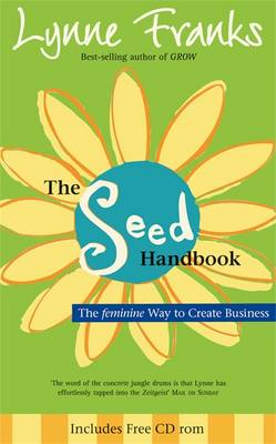 The Seed Handbook: The feminine way to create business (Paperback)