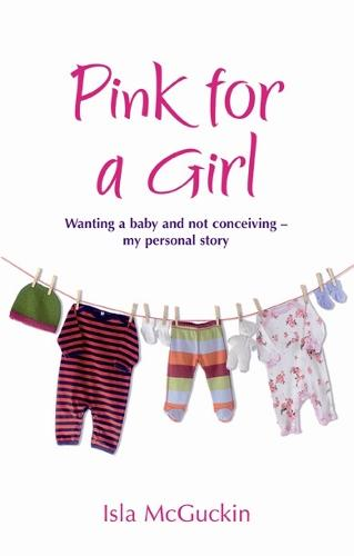 Pink For A Girl (Paperback)