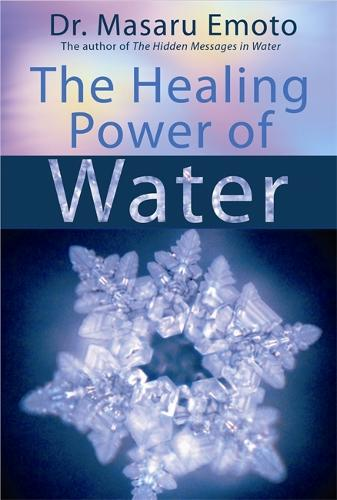 The Healing Power of Water (Paperback)