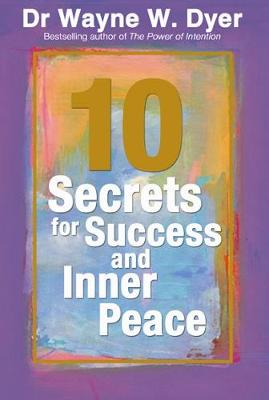10 Secrets for Success and Inner Peace (Paperback)