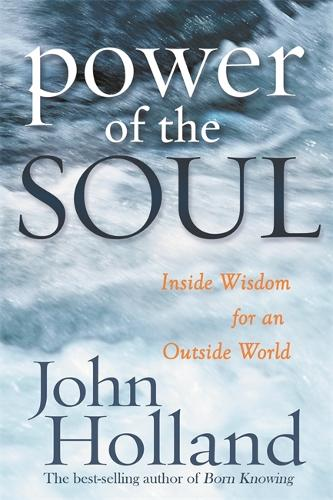 The Power Of The Soul (Paperback)