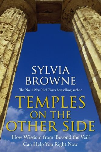 Temples On The Other Side: How Wisdom from 'Beyond the Veil' Can Help You Right Now (Paperback)