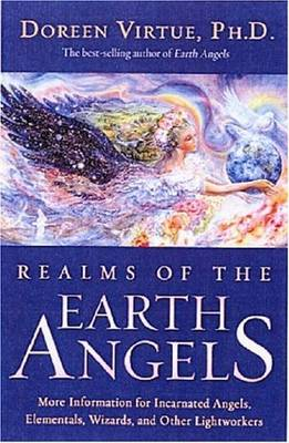 Realms of the Earth Angels (Paperback)
