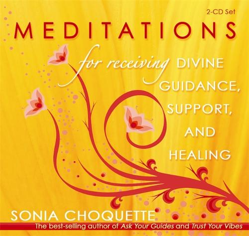 Meditations for Receiving Divine Guidance, Support, and Healing (CD-Audio)