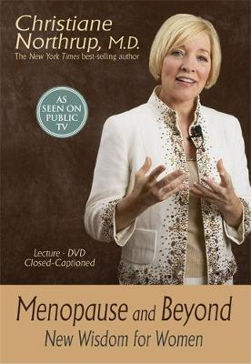 Menopause and Beyond: New Wisdom for Women (DVD video)