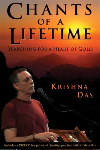 Chants of a Lifetime: Searching for a Heart of Gold (Hardback)