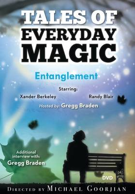 Entanglement: Tales of Everyday Magic (DVD video)
