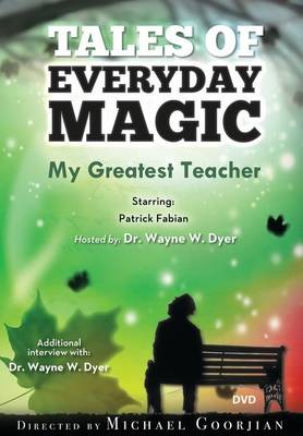 My Greatest Teacher: A Tales of Everyday Magic (Paperback)