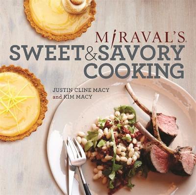 Miraval's Sweet & Savory Cooking (Hardback)